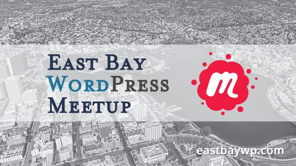 East Bay WordPress Meetup video poster image